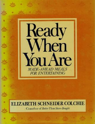 READY WHEN YOU ARE. Elizabeth Schneider Colchie