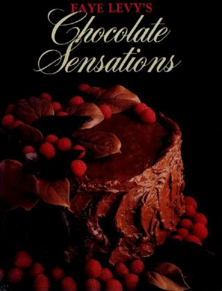 CHOCOLATE SENSATIONS. Faye Levy