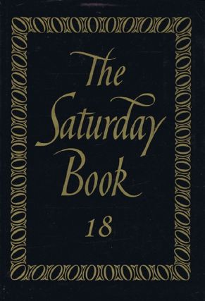 THE SATURDAY BOOK. EIGHTEENTH YEAR. Saturday Book 18.