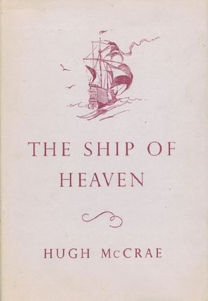 THE SHIP OF HEAVEN. Hugh McCrae