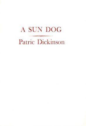 A SUN DOG. Patric Dickinson