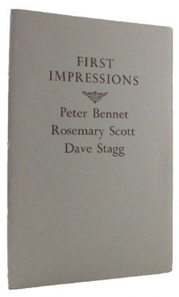 FIRST IMPRESSIONS. Peter Bennet, Rosemary Scott, Dave Stagg.