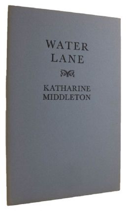 WATER LANE. Katharine Middleton