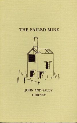 THE FAILED MINE. John Gurney