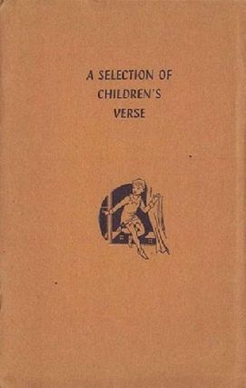 A SELECTION OF CHILDREN'S VERSE. Alfred Lubran, Compiler