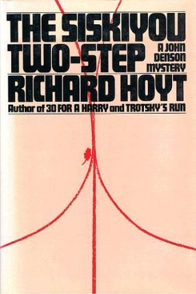 THE SISKIYOU TWO-STEP. Richard Hoyt