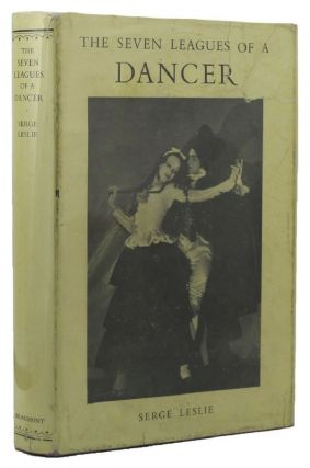THE SEVEN LEAGUES OF A DANCER. Doris Niles, Serge Leslie