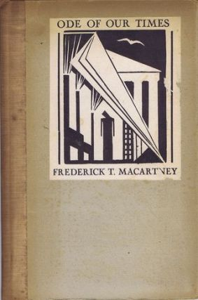 ODE OF OUR TIMES. Frederick T. Macartney.