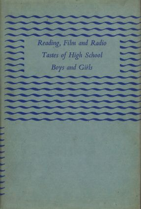 READING, FILM & RADIO TASTES OF HIGH SCHOOL BOYS & GIRLS. W. J. Scott