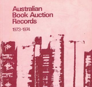 AUSTRALIAN BOOK AUCTION RECORDS, 1973-1974. Margaret Woodhouse, Compiler