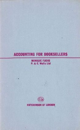 ACCOUNTING FOR BOOKSELLERS. Monique Fuchs.