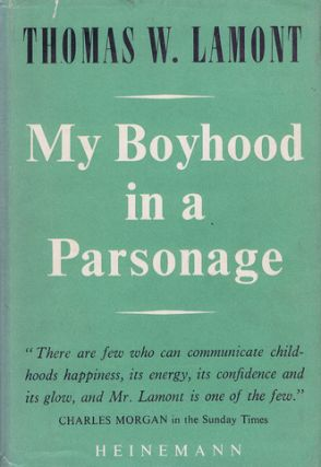 MY BOYHOOD IN A PARSONAGE. Thomas W. Lamont