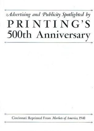 ADVERTISING AND PUBLICITY SPOTLIGHTED BY PRINTING'S 500TH ANNIVERSARY. Douglas C. McMurtrie