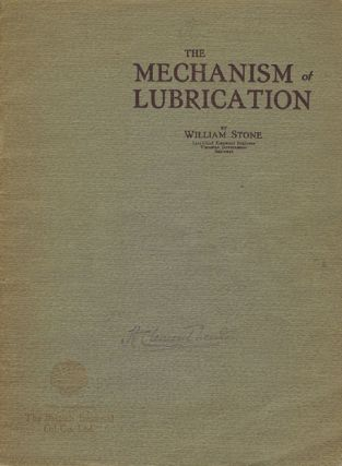 THE MECHANISM OF LUBRICATION. William Stone