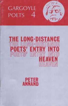 THE LONG-DISTANCE POETS' ENTRY INTO HEAVEN. Peter Annand.