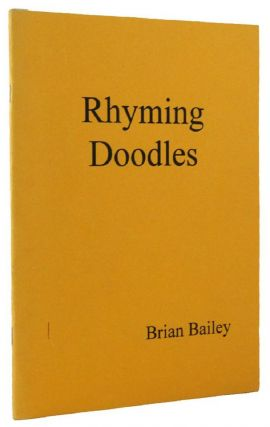 RHYMING DOODLES. Brian Bailey.
