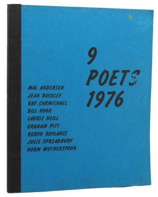 9 POETS 1976. Mal Andersen, Jean Buckley, Graham Pitt, Ray Carmichael, Bill Hook, Julie...