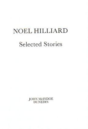 SELECTED STORIES. Noel Hilliard