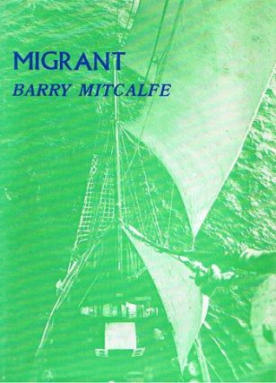 MIGRANT. Barry Mitcalfe