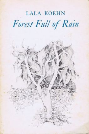 FOREST FULL OF RAIN. Lala Koehn