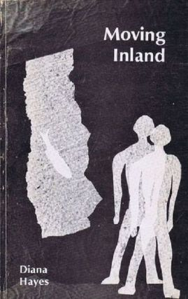MOVING INLAND: POEMS 1977-1978. Diana Hayes