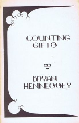 COUNTING GIFTS. Bryan Hennessey