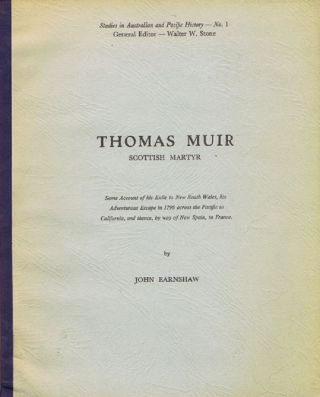 THOMAS MUIR. John Earnshaw, Thomas Muir