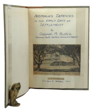 AUSTRALIA'S DEFENCES IN THE EARLY DAYS. Australian Defence Force, Colonel M. Austin
