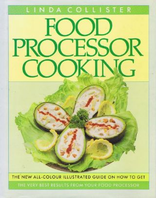 FOOD PROCESSOR COOKERY. Linda Collister