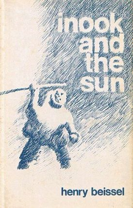 INOOK AND THE SUN. Henry Beissel.