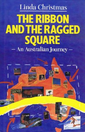 THE RIBBON AND THE RAGGED SQUARE. Linda Christmas