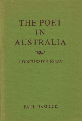 THE POET IN AUSTRALIA. Paul Hasluck