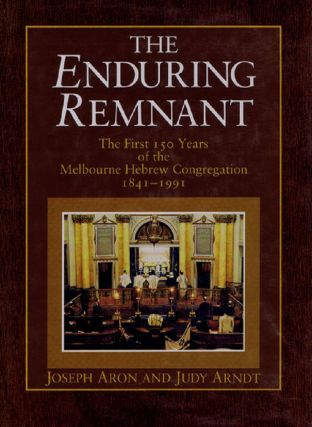 THE ENDURING REMNANT. Joseph Aron, Judy Arndt