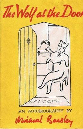 THE WOLF AT THE DOOR. Michael Barsley