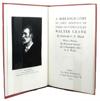 A BIBLIOGRAPHY OF FIRST EDITIONS OF BOOKS ILLUSTRATED BY WALTER CRANE. Walter Crane, Gertrude C....