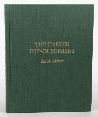 THE HARPER ESTABLISHMENT. Jacob Abbott.