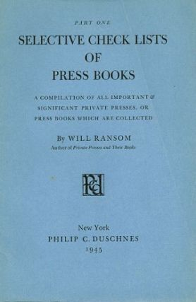 SELECTIVE CHECK LISTS OF PRESS BOOKS, Parts One to Four [of fifteen]. Will Ransom