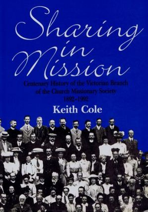 SHARING IN MISSION. Keith Cole.