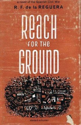 REACH FOR THE GROUND. Ricardo Fernandez de la Reguera