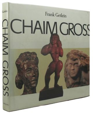 CHAIM GROSS. Chaim Gross, Frank Getlein