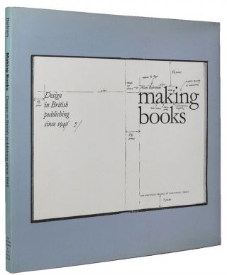 MAKING BOOKS. Alan Bartram.