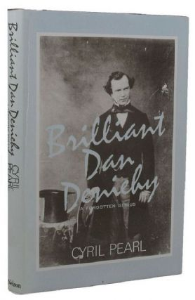 BRILLIANT DAN DENIEHY. Dan Deniehy, Cyril Pearl