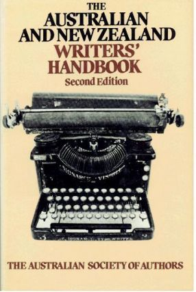 THE AUSTRALIAN AND NEW ZEALAND WRITERS' HANDBOOK. Joan Clarke.