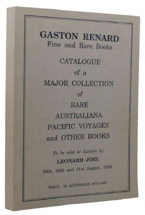 A MAJOR COLLECTION OF RARE AUSTRALIANA, PACIFIC VOYAGES AND OTHER BOOKS:. Julien Renard, Compiler