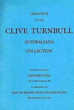 CLIVE TURNBULL AUSTRALIANA COLLECTION. Clive Turnbull, Gaston Renard, Julien Renard, Compiler
