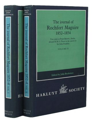 THE JOURNAL OF ROCHFORT MAGUIRE, 1852-1854. Rochfort Maguire.