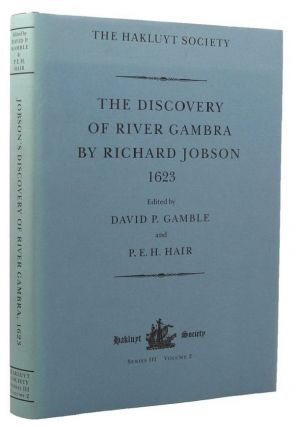 THE DISCOVERY OF RIVER GAMBRA (1623). Richard Jobson