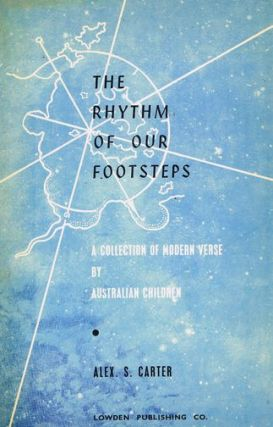THE RHYTHM OF OUR FOOTSTEPS. Alex S. Carter.