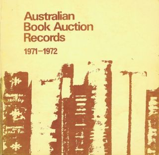 AUSTRALIAN BOOK AUCTION RECORDS, 1971-1972. Margaret Woodhouse, Compiler