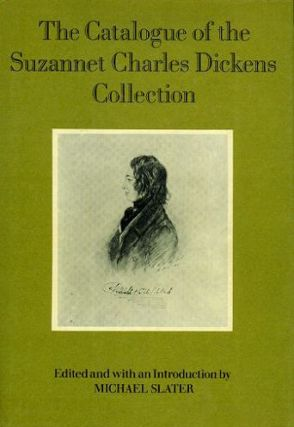 THE CATALOGUE OF THE SUZANNET CHARLES DICKENS. Charles Dickens